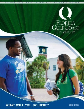 WHAT WILL YOU DO HERE? - Florida Gulf Coast University
