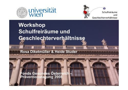 Workshop 1 - Diketmüller, Studer - Fonds Gesundes Österreich