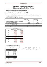 """Vorlesung """"Investitionsrechnung"""" Übungsaufgaben Prof. Dr. Martin"""
