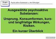 Ausgewählte psychoaktive Substanzen: Ursprung, Konsumformen ...