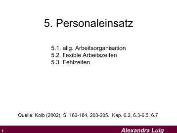 5. Personaleinsatz