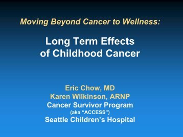Long Term Effects of Childhood Cancer