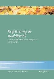 Registrering av suicidförsök, 297 kB - Statens folkhälsoinstitut