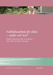 Folkhälsoarbete för äldre – varför och hur? - Statens folkhälsoinstitut