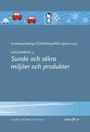 Sunda och säkra miljöer och produkter - Statens folkhälsoinstitut