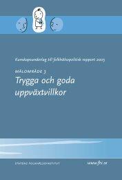 Trygga och goda uppväxtvillkor - Statens folkhälsoinstitut