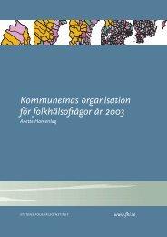 Kommunernas organisation för folkhälsofrågor år 2003 - Statens ...