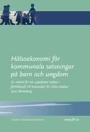 Hälsoekonomi för kommunala satsningar på barn och ungdom, 807 kB