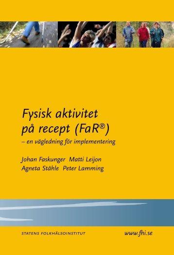 Fysisk aktivitet på recept (FaR) - en vägledning för implementering