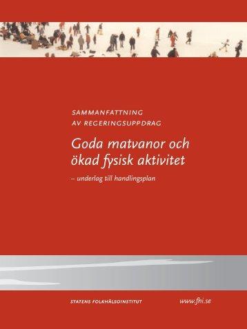 Goda matvanor och ökad fysisk aktivitet - Statens folkhälsoinstitut