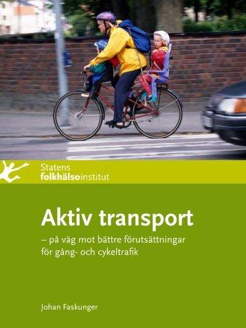 Aktiv transport - Statens folkhälsoinstitut