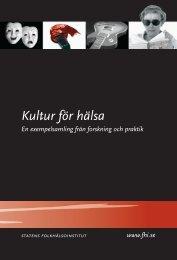 Kultur för hälsa - Statens folkhälsoinstitut