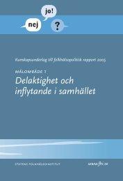 Kunskapsunderlag Målområde 1, Delaktighet och inflytande i ...