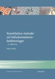 Kvantitativa metoder vid hälsokonsekvensbedömningar - Statens ...
