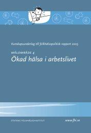 Ökad hälsa i arbetslivet - Statens folkhälsoinstitut