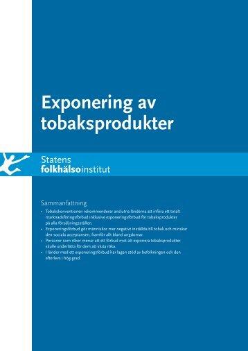 Exponering av tobaksprodukter, 525 kB - Statens folkhälsoinstitut