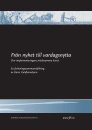 Från nyhet till vardagsnytta. - Statens folkhälsoinstitut