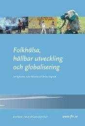 Folkhälsa, hållbar utveckling och globalisering, 2.33 MB - Statens ...