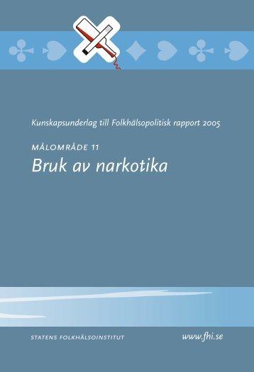 Bruk av narkotika - Statens folkhälsoinstitut