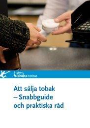 Snabbguide och praktiska råd - Statens folkhälsoinstitut