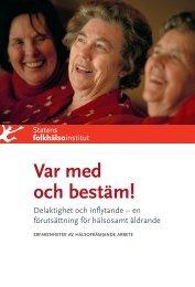 Var med och bestäm! - Statens folkhälsoinstitut