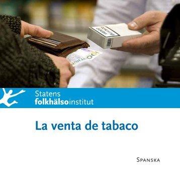 Att sälja tobak - La venta de tabaco. Spanska - Statens folkhälsoinstitut