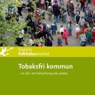 Tobaksfri kommun - Statens folkhälsoinstitut