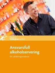 Ansvarsfull alkoholservering - Statens folkhälsoinstitut