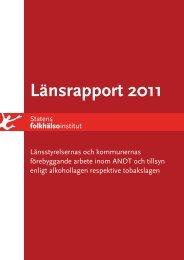 Länsrapport 2011 - Statens folkhälsoinstitut