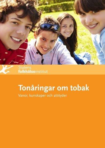 Tonåringar om tobak. Vanor, kunskaper och attityder - Statens ...