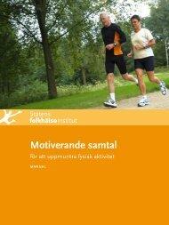 Motiverande samtal för att uppmuntra fysisk aktivitet - Statens ...