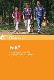 FaR - Individanpassad skriftlig ordination av fysisk aktivitet - Statens ...