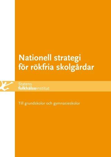 Nationell strategi för rökfria skolgårdar - Statens folkhälsoinstitut