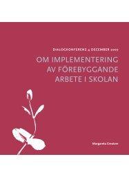om implementering av förebyggande arbete i skolan - Statens ...