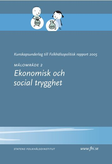 Ekonomisk och social trygghet - Statens folkhälsoinstitut