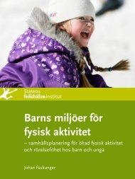 Barns miljöer för fysisk aktivitet - Statens folkhälsoinstitut