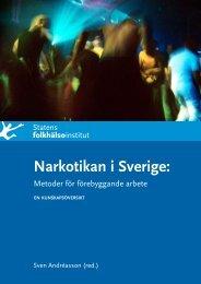 Narkotikan i Sverige - Statens folkhälsoinstitut
