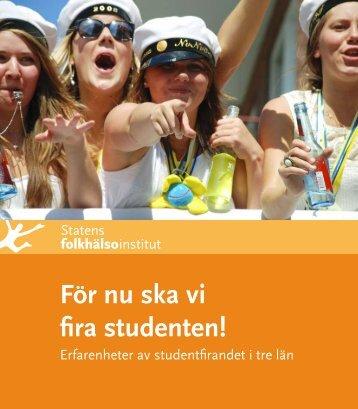 För nu ska vi fira studenten - Statens folkhälsoinstitut