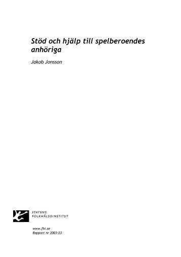 Stöd och hjälp till spelberoendes anhöriga - Statens folkhälsoinstitut