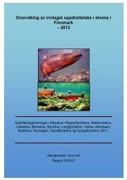 Overvåkning av innslag av rømt oppdrettslaks i Finnmark 2012 - FHL