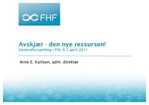 Avskjær - den nye ressursen (Arne E. Karlsen) - FHL