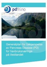 Generalplan for bekjempelse av Pancreas Disease (PD) for ... - FHL