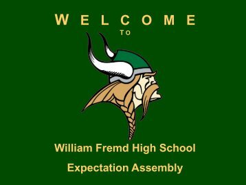 Expectations Assembly PowerPoint - William Fremd High School