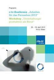 """c-tv Konferenz """"Arbeiten für das Fernsehen 2013"""" - Fachhochschule ..."""