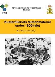 Kustartilleriets telefonmateriel under 1900-talet - Försvarets ...