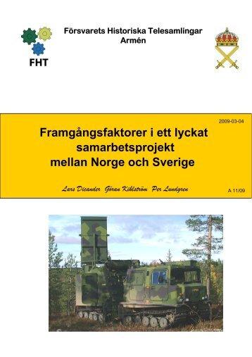 Framgångsfaktorer i ett lyckat samarbetsprojekt - Försvarets ...