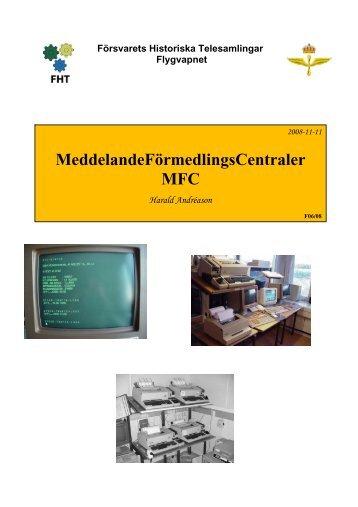 Meddelandeförmedlingscentral (MFC) - Försvarets Historiska ...