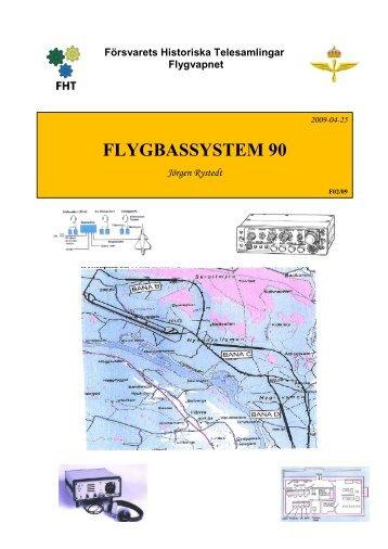 FLYGBASSYSTEM 90