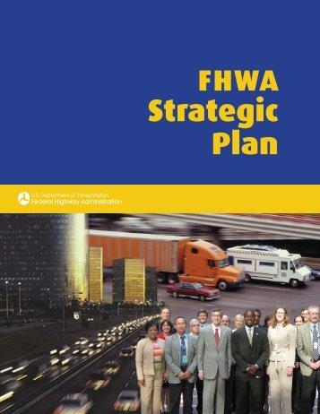 FHWA Strategic Plan - About