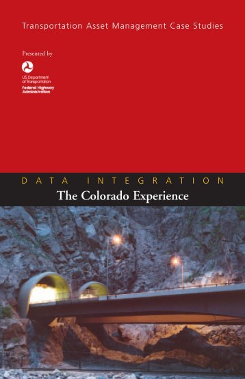 Data Integration Transportation Asset Management Colorado Case ...